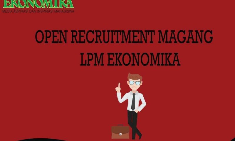 OPEN RECRUITMENT LPM EKONOMIKA 2016