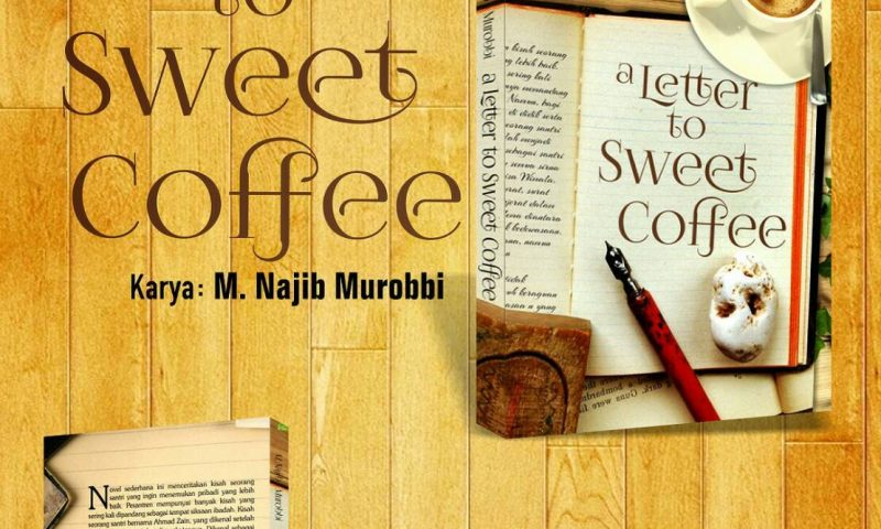 Letter To Sweet Coffee